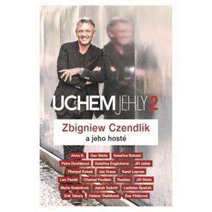 Uchem jehly 2 - Zbigniew Czendlik a jeho hosté