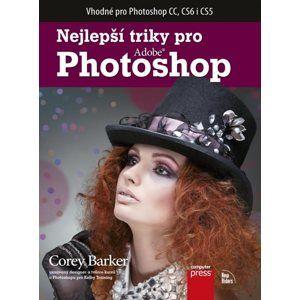 Nejlepší triky pro Photoshop - Corey Barker