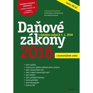 Daňové zákony 2016 - Zdeněk Krůček, Zuzana Rylová, Anna Beutelhauserová