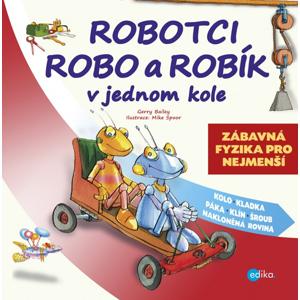 Robotci Robo a Robík v jednom kole (1) - Gerry Bailey