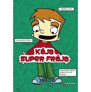 Kája, super frája - Box - Josh Alves, D.L. Greenová