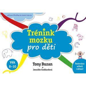 Trénink mozku pro děti - Tony Buzan, Jennifer Goddard