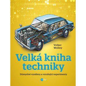 Velká kniha techniky (1) - Volker Wollny