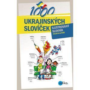 1000 ukrajinských slovíček (1) - Halyna Myronova, Monika Ševečková, Olga Lytvynyuk, Oxana Gazdošová, Petr Kalina
