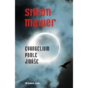 Evangelium podle Jidáše (brož.) - Simon Mawer