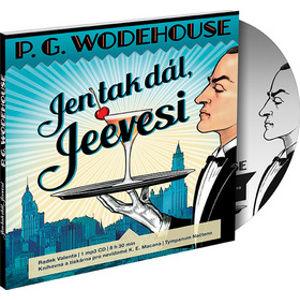 CD Jen tak dál, Jeevesi (1) - Pelham Grenville Wodehouse