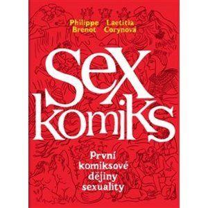 Sexkomiks - Philippe Brenot; Laetitia Corynová