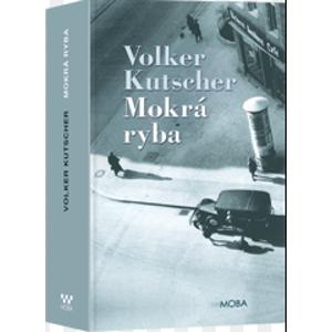 Mokrá ryba - Kutscher Volker
