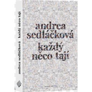Každý něco tají - Sedláčková Andrea