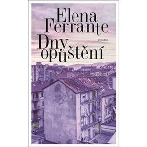 Dny opuštění - Elena Ferrante