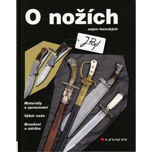O nožích - Pajl Josef