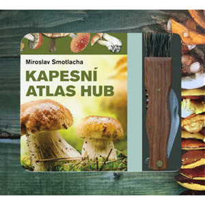 Kapesní atlas hub + houbařský nůž - Miroslav Smotlacha