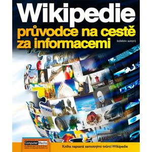 Wikipedie - průvode na cestě za informacemi - Kolektiv autorů