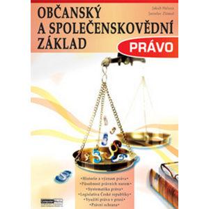 Občanský a společenskovědní základ - Právo - Zlámal Jaroslav a kolektiv