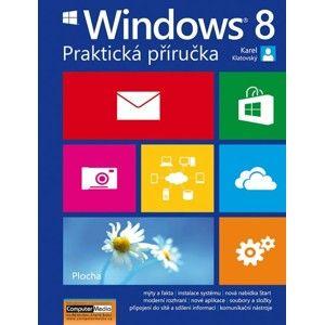 Windows 8 - Praktická příručka - Klatovský Karel Ing.