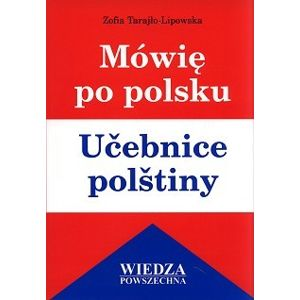 Mówie po polsku - Učebnice polštiny - Tarajlo-Lipowska Zofia