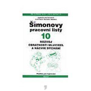 Šimonovy pracovní listy 10 /2.vydání/ - Mlčochová M.,Šmarda R.