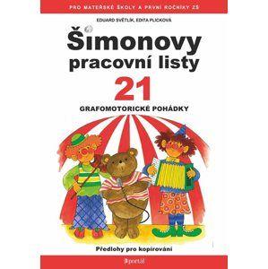 Šimonovy pracovní listy 21 - Eduard Světlík, Edita Plicková