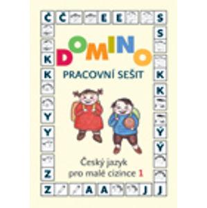 Domino Český jazyk pro malé cizince 1 - pracovní sešit - Škodová Svatava