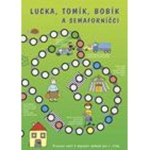Lucka, Tomík, Bobík a semaforníčci