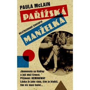 Pařížská manželka - McLain Paula
