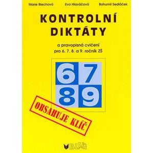 Kontrolní diktáty a pravopisná cvičení pro 6. 7. 8. a 9. ročník ZŠ
