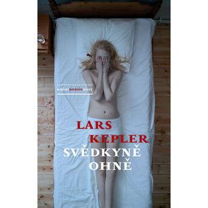 Svědkyně ohně - Kepler Lars