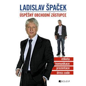 Ladislav Špaček - Úspěšný obchodní zástupce - Ladislav Špaček