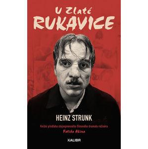 U Zlaté rukavice - Strunk Heinz