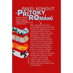 Přítoky románů - Kohout Pavel