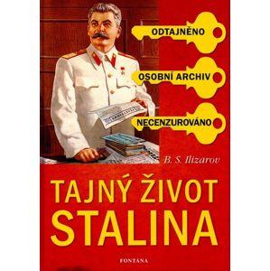Tajný život Stalina - Ilizarov B.S.