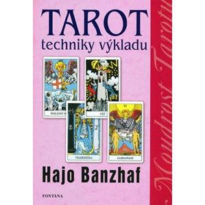 Tarot techniky výkladu - Banzhaf Hajo