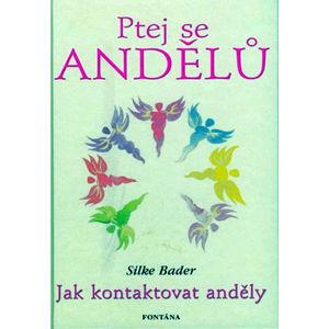 Ptej se andělů - Bader Silke