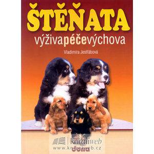 Štěňata - výživa, péče, výchova - Jestřábová Vladimíra