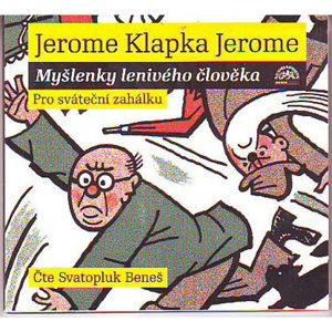 Jerome : Myšlenky lenivého člověka Au - CD - neuveden