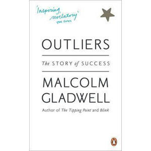 Outliers : The Story of Success - Gladwell Malcolm