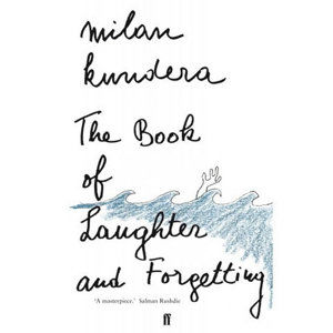 The Book of Laughter and Forgetting - Kundera Milan
