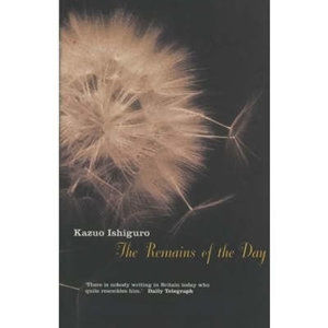 The Remains of the Day - Ishiguro Kazuo