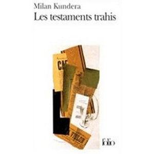 Les testaments trahis - Kundera Milan