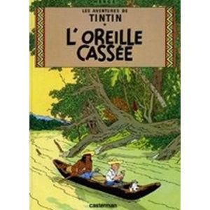 Les Aventures de Tintin 6: L´oreille cassée - Hergé