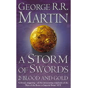 A Storm of Swords 2: Blood and Gold - Martin George R. R.