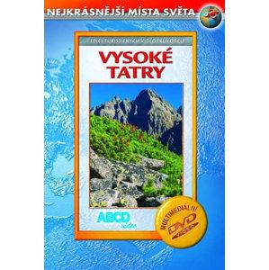 Vysoké Tatry DVD - Nejkrásnější místa světa - neuveden