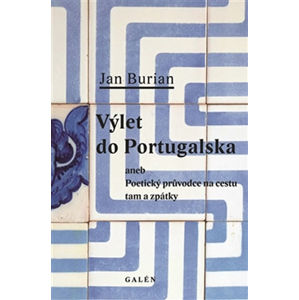Výlet do Portugalska - Burian Jan