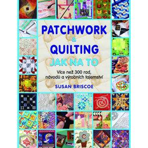 Patchwork a quilting - Jak na to - neuveden