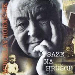 Saze na hrušce - CD - Horníček Miroslav