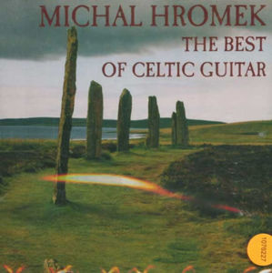 The Best of Celtic Guitar - CD - Hromek Michal