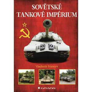 Sovětské tankové impérium - Francev Vladimír