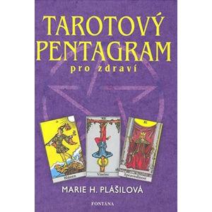 Tarotový pentagram - Plášilová Marie