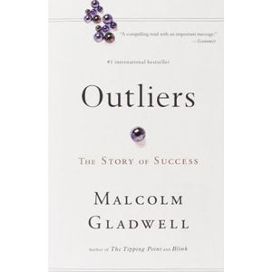 Outliers: The Story Of Success - Gladwell Malcolm