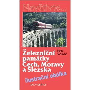 Železniční památky Čech, Moravy a Slezska - Vokáč Petr